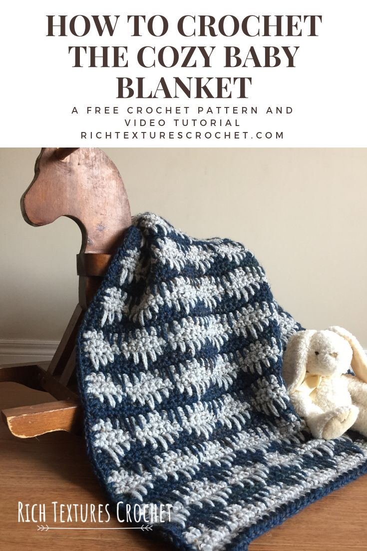 Looking For A Cozy Baby Blanket This One Is Made With A Super Bulky Weight Yarn And Include Baby Afghan Crochet Patterns Free Crochet Pattern Crochet Patterns