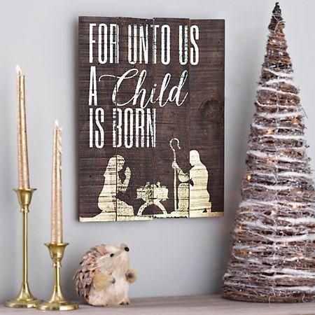 For Unto Us A Child Is Born Wooden Plaque | Kirklands