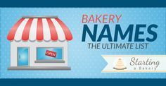 87 Cute, Creative, Clever & Funny Bakery Names - Starting a Bakery