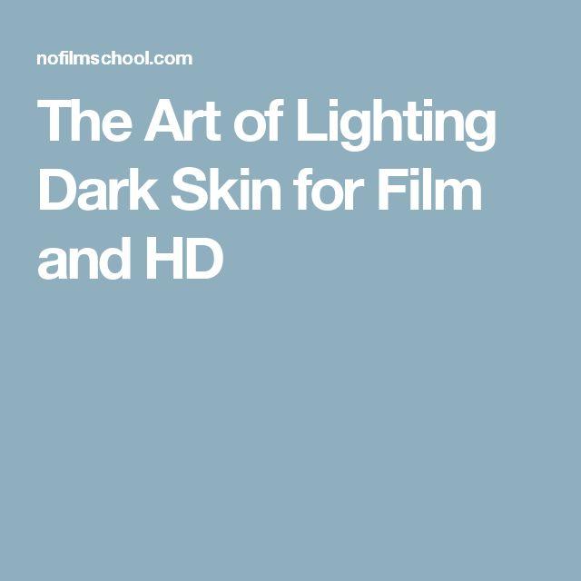 The Art of Lighting Dark Skin for Film and HD