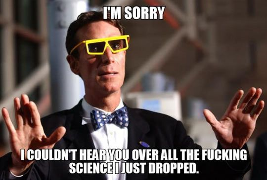 How Bill Nye closes all his argument…