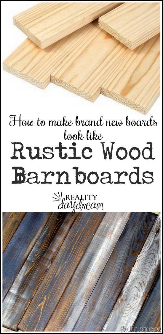 instruções super simples para fazer madeira nova olhar velho e angustiado como 'placas celeiro' ... e com qualquer tonalidade de cor que você pode desejar!  {Reality Daydrean}