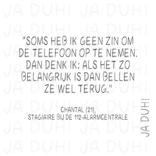 Telefoon. Ja Duh! #112 #alarmcentrale #humor #grappig #spreukjes #tekst #Nederlands