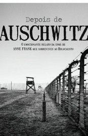 Baixar Livro Depois de Auschwitz - Eva Schloss em PDF, ePub e Mobi ou ler online