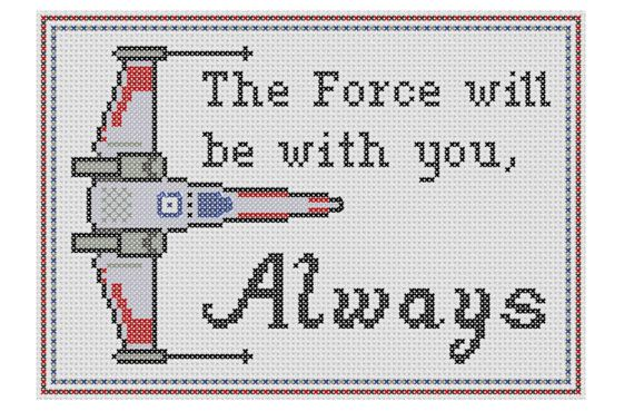 """Star Wars Inspired """"The Force Will be With You Always"""" Cross Stitch Pattern"""