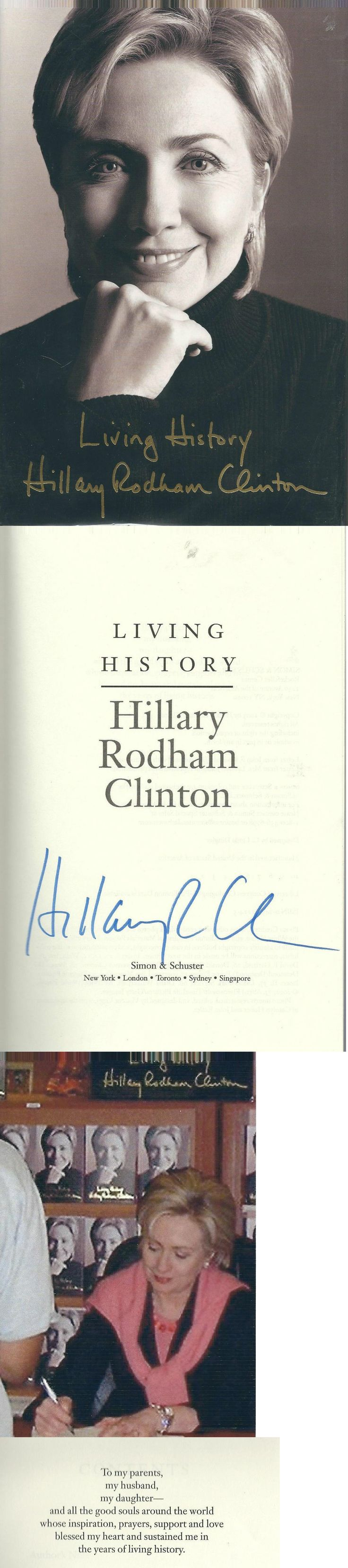 Hillary Clinton: Hillary Rodham Clinton Signed Living History - First Edition- 2003 -> BUY IT NOW ONLY: $99 on eBay!