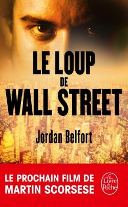 Le loup de wall street de jordan belfort book cover pinterest wall street jordans and street - Le loup de wall street film ...