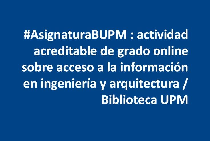 Asignaturabupm actividad acreditable de grado online for Ingenieria y arquitectura