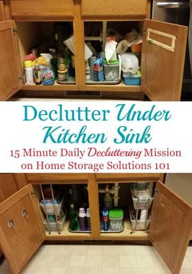 Declutter under your kitchen sink, one of the #Declutter365 missions on Home Storage Solutions 101, with instructions and before and after photos from other readers who've already done the mission.