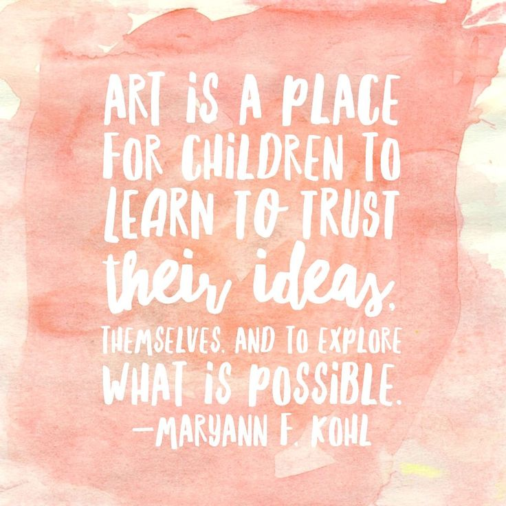 Art Quotes: 25+ Best Ideas About Preschool Quotes On Pinterest