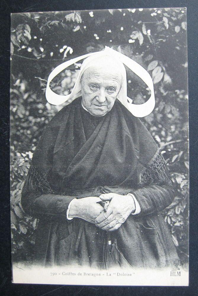 France. Coiffes De Bretagne. La Doloise. Old Lady Costume. Vintage Postcard