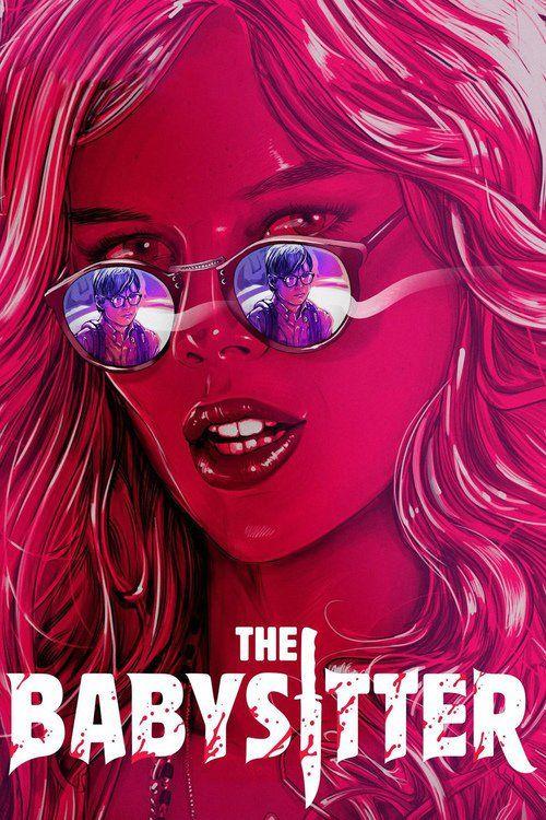 The Babysitter (2017) - Watch The Babysitter Full Movie HD Free Download - Full The Babysitter (2017) Movie Online   Download The Babysitter full-Movie