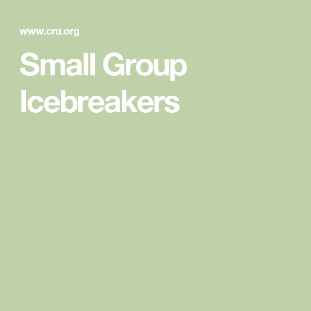 Small Group Icebreakers