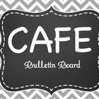 CAFE Bulletin Board Freebie  Check out my matching Gray & Chevron Chalkboard Classroom decor in my store!   If you download this freebie and li...