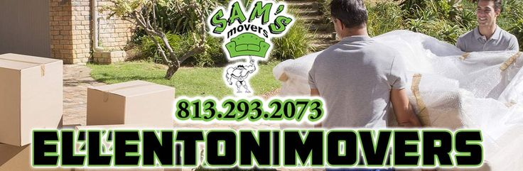 813-293-2073 Ellenton Movers Homes Apartments Pianos Safes Pool Tables Jacuzzis and Refrigerators. You Can Move Today with Sam's Movers. Call us with your moving information.  http://samsmovers.com/movers-ellenton/  #moversEllenton #Ellentonmovers #moverEllenton #Ellentonmover #Ellentonmovingcompany #movingcompanyEllenton  Sam Bouie Appointments 813-293-2073 Sam@SamsMovers.com  Sams Movers 16133 North Dale Mabry Highway Tampa, FL 33618 www.SamsMovers.com