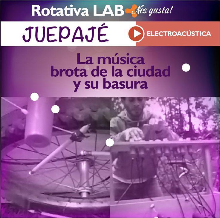 Un sabor electroacústico es lo que nos gusta hoy. Te presentamos en Juepajé a Rotativa Lab con música que viene de la calle.