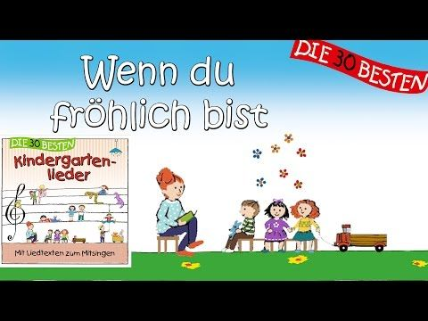 Wenn du fröhlich bist - Die besten Kindergartenlieder || Kinderlieder - YouTube