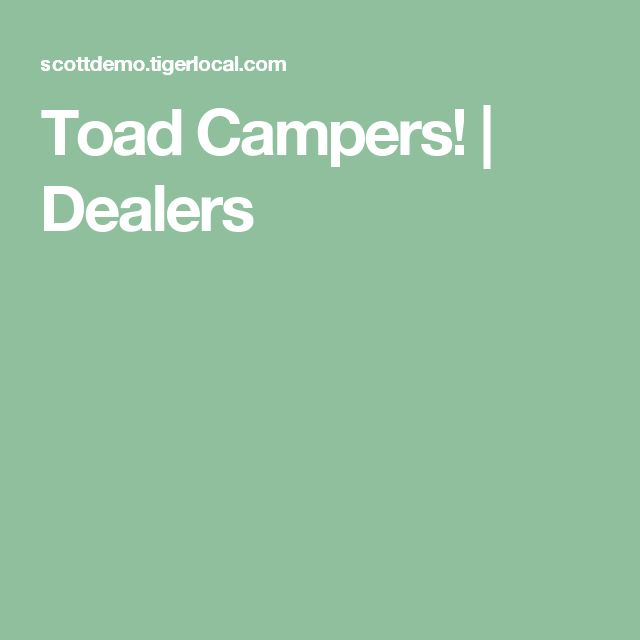 Toad Campers! | Dealers