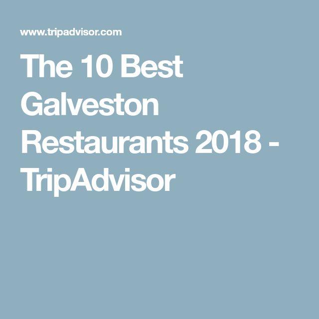 The 10 Best Galveston Restaurants 2018 - TripAdvisor