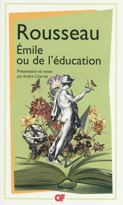 ROUSSEAU, Jean-Jacques. Émile ou De l'éducation. Flammarion, Paris, 2009.