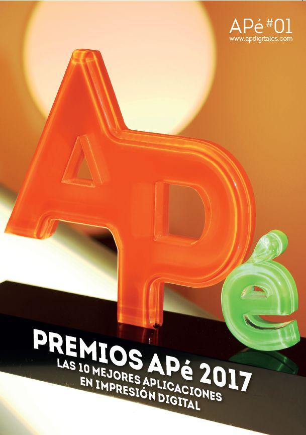 La revista especial de la 1ª edición de los Premios APé con los 10 casos de éxito de los ganadores: las 10 mejores aplicaciones de impresión digital en España. !Descúbrelas!