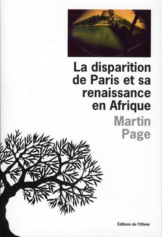 La disparition de Paris et sa renaissance en Afrique | Page,Martin – Epubologue