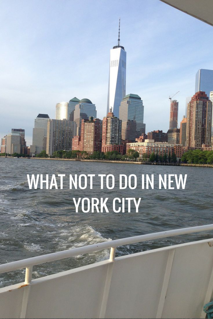 what not to do in nyc