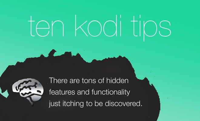 There are a lot of hidden features and add-ons for Kodi just waiting to be discovered, what will you do next?