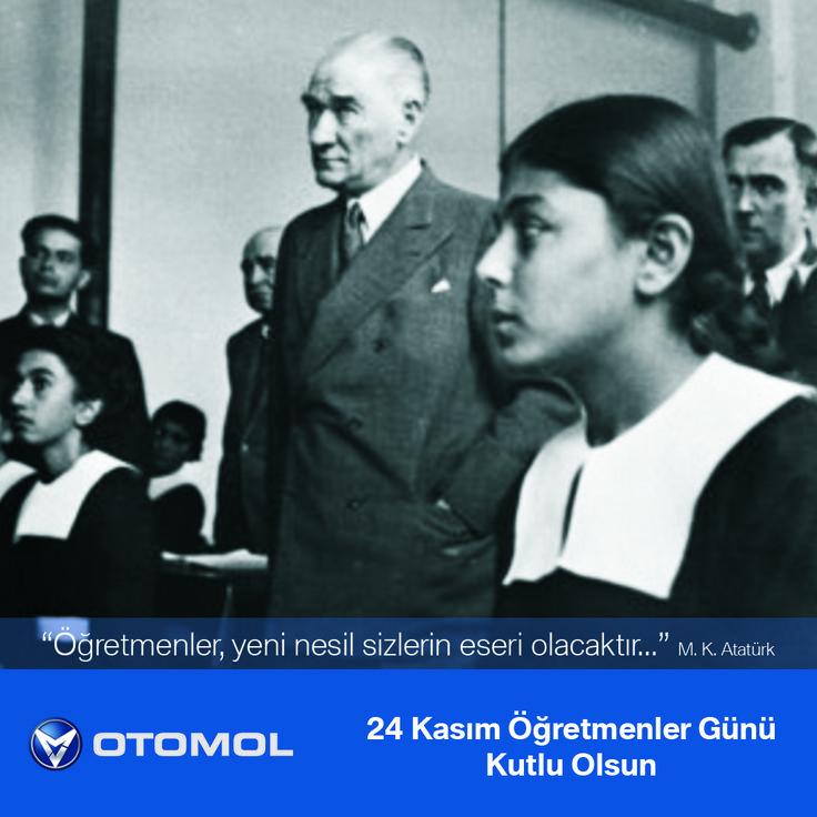 OTOMOL, Gelecek Nesillerin Mimarı Öğretmenlerimizin 24 KASIM ÖĞRETMENLER GÜNÜ'nü Kutlar.  #otomol #24kasım #ogretmenlergunu