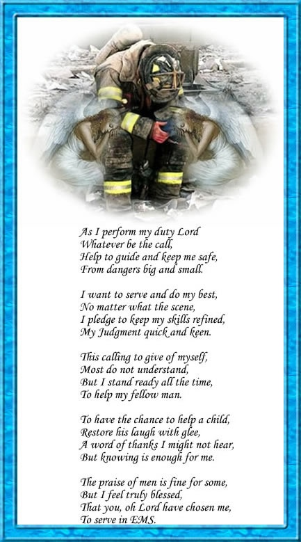 EMS Prayer!! I miss working with EMS. Your reward with ...