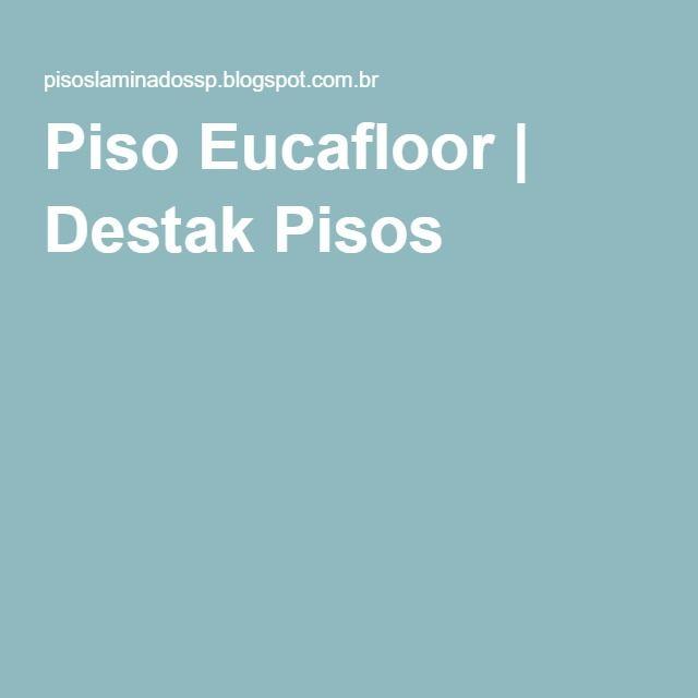 Piso Eucafloor | Destak Pisos
