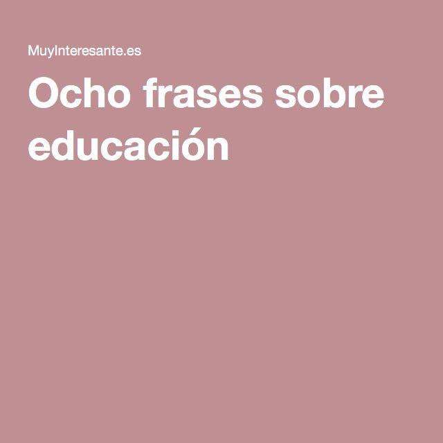 Ocho frases sobre educación