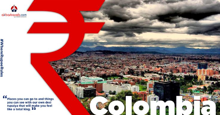 COLOMBIA   The Colombian Peso equals about 0.024 INR. With quaint cobblestoned towns, the mighty @Andes standing tall, virgin Caribbean coasts, the mysterious Amazonian jungles and cryptic ruins, all rolled into one, Colombia is a treasure trove for a passionate traveller. #WhereRupeeRules