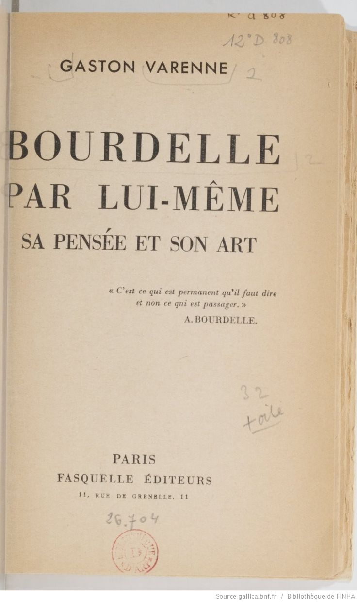 Bourdelle by himself: his thought and art / Gaston Varenne