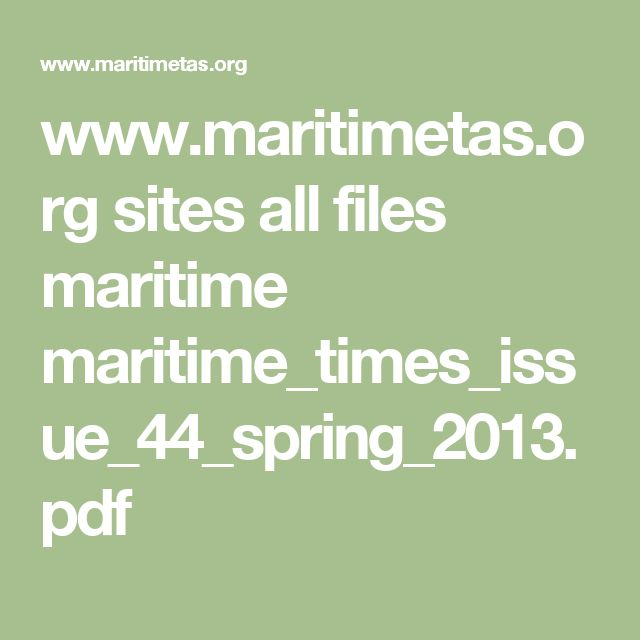 www.maritimetas.org sites all files maritime maritime_times_issue_44_spring_2013.pdf