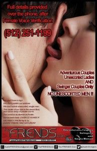 Austin, TX: Swingers Club: The Friends Club has been the Premiere Lifestyle Club destination for all of Central Texas since 1993 ! We are here EVERY Friday and Saturday night from 9pm til 2am(ish)!
