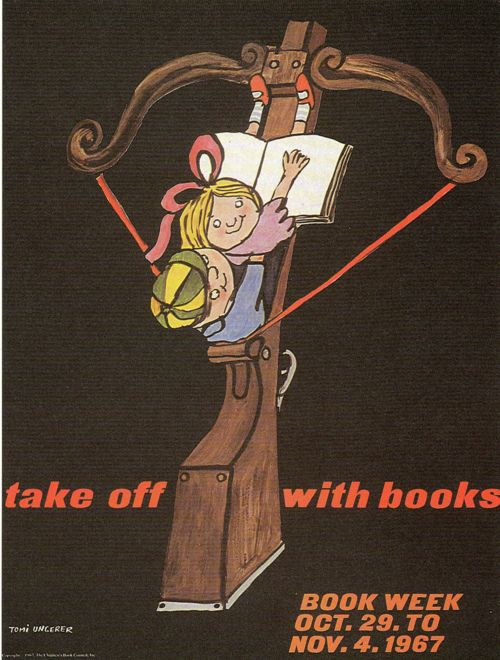 Official Children's Book Week Poster Tomi Ungerer - 1967: Week Posters, Unger Posters, Tomy Unger, Books Week, Picture-Black Posters, Books Posters, Book Week, Children Books, Books Tomy