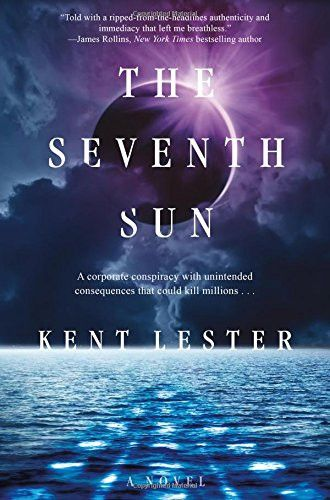 The Seventh Sun: A Novel