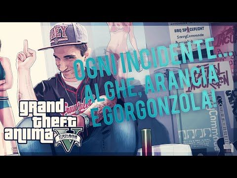GTA V | Ogni incidente..Alghe, arancia e gorgonzola! [AUTOBUS] - YouTube