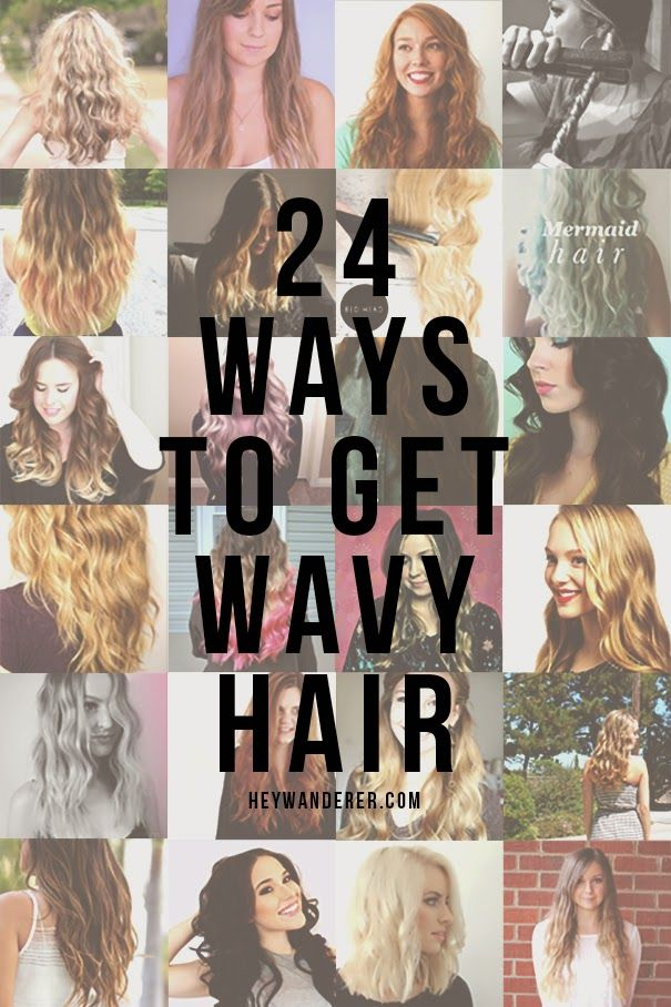 Hey Wanderer: 24 ways to get wavy hair