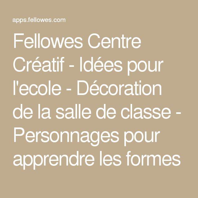 Fellowes Centre Créatif - Idées pour l'ecole - Décoration de la salle de classe - Personnages pour apprendre les formes