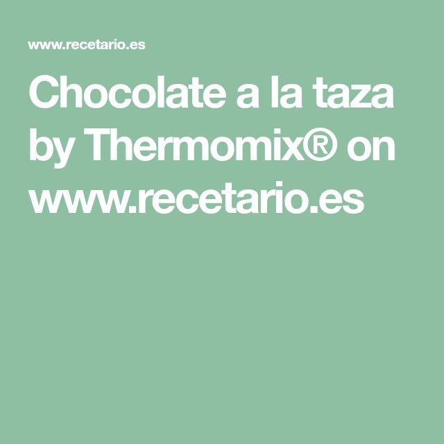 Chocolate a la taza by Thermomix® on www.recetario.es