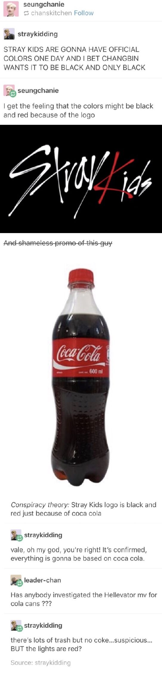 It all comes back to Coke << our fandom name's gonna end up sounding like some drug is this continues...