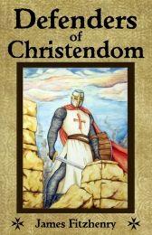 Defenders of Christendom #HomeSchoolersBookShelf