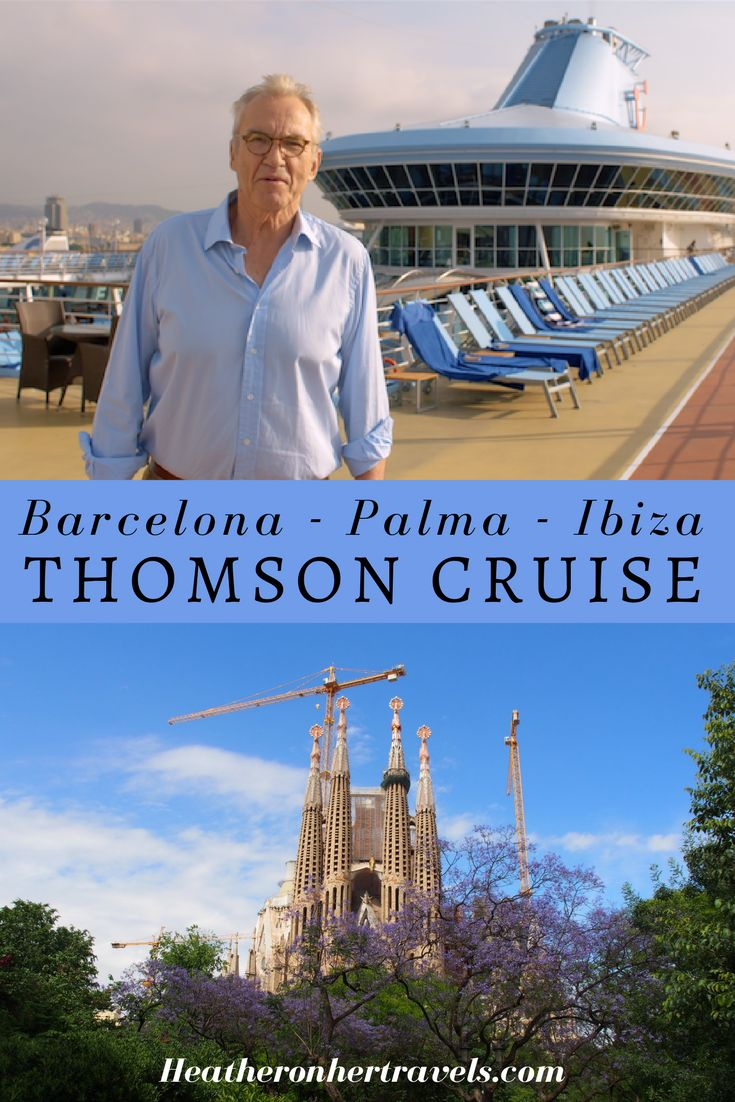 Read about things to see in Barcelona, Palma and Ibiza Spain with Thomson Cruise and Larry Lamb - video