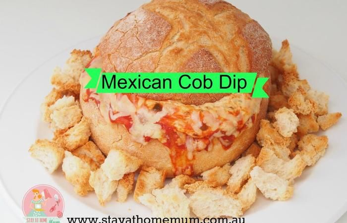 Mexican Cob Dip | Stay at Home Mum