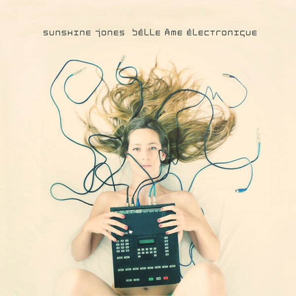 Sunshine Jones - Belle Ame Electronique (Nite Grooves)