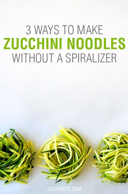 Video: 3 Ways to Make Zucchini Noodles without a Spiralizer   recipe via justataste.com