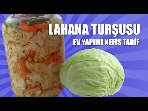 Lahana Turşusu Tarifi - Anne İşi Nefis Tarif - YouTube