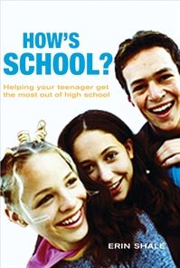 How's school? Helping your teenager get the most out of high school